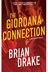 The Giordana Connection (Scott Stiletto Book 6) Kindle Edition