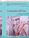 Commedia Dell'arte: A Guide to the Primary and Secondary Literature