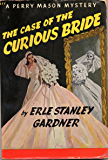 The Case of the Curious Bride (Perry Mason Series Book 5)