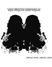 Darkest Darks Lightest Lights