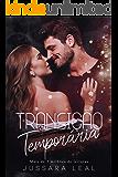 TRANSIÇÃO TEMPORÁRIA (SÉRIE SEM LIMITES Livro 7)
