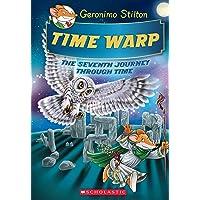 Time Warp (Geronimo Stilton Journey Through Time #7), Volume 7