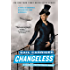 Changeless (Parasol Protectorate Series Book 2)