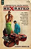Hex-Rated: A Brimstone Files Novel: A Brimstone Files Novel