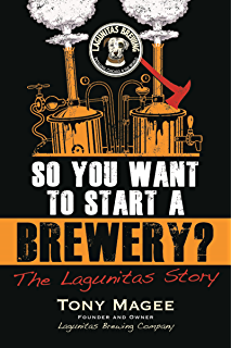 Business for punks break all the rules the brewdog way ebook so you want to start a brewery the lagunitas story fandeluxe Epub