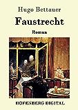 Faustrecht: Roman