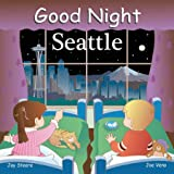 Good Night Seattle (Good Night Our World)