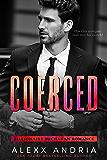 Coerced (Billionaire Buchanan Romance)