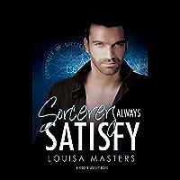 Sorcerers Always Satisfy: A Hidden Species Novel
