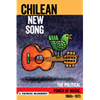 Chilean New Song: The Political Power of Music, 1960s - 1973 book cover