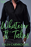 Whatever It Takes (The Right Choice Book 2)