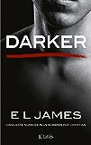 Darker - Cinquante nuances plus sombres par Christian (Romans étrangers) (French Edition)