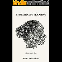 Encontrando el camino (Spanish Edition)