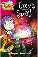 Loxy's Spell (US version) (Fairy Forest Book 1) Kindle Edition
