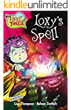 Loxy's Spell (Fairy Forest Book 1)