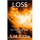 LOSS: The Darkness Falls - Book 1