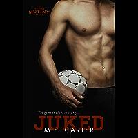 Juked: A Texas Mutiny Soccer Romance