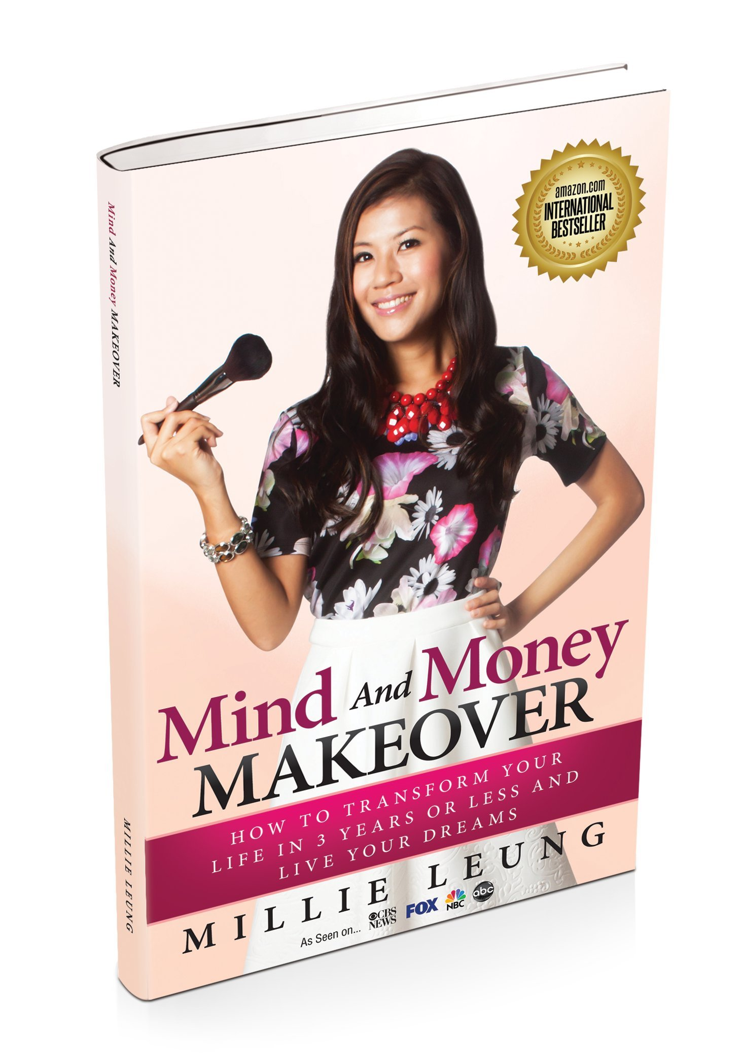 Download Mind And Money Makeover - How To Transform Your Life In 3 Years Or Less And Live Your Dreams ebook