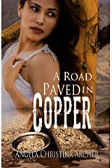 A Road Paved in Copper Kindle Edition