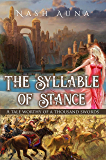 The Syllable of Stance: A Tale Worthy of a Thousand Swords.