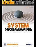 Systems Programming: Engineering Handbook