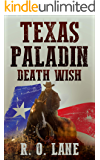 Texas Paladin, Death Wish