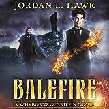 Balefire: Whyborne & Griffin, Book 10