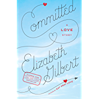 Committed: A Love Story (English Edition)