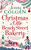 Christmas at Little Beach Street Bakery: The best feel good festive read this Christmas (English Edition)