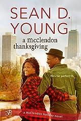 A McClendon Thanksgiving (McClendon Holiday Book 1) Kindle Edition