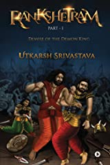 Rankshetram Part-1: Demise of the Demon King Kindle Edition