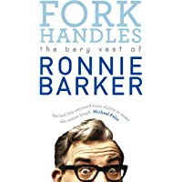Fork Handles: The Bery Vest of Ronnie Barker: 1