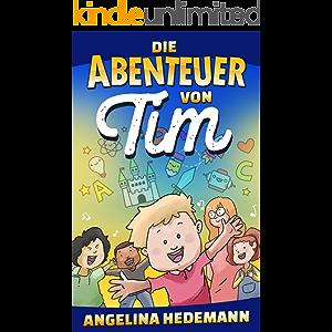 Die Abenteuer von Tim (German Edition)
