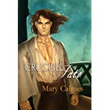 Crucible of Fate (Change of Heart Book 4)