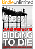 Bidding to Die (A Detective Frank Miller Mystery Book 3)