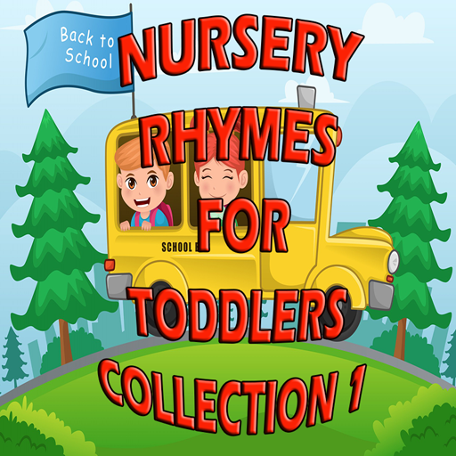 Nursery Rhymes for Toddlers Collection 1