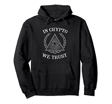 ccf75f9bddcf Amazon.com  In Crypto We Trust Hoodie Bitcoin Cryptocurrency  Clothing