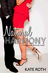 Natural Harmony (The Confession Records Collection Book 1)