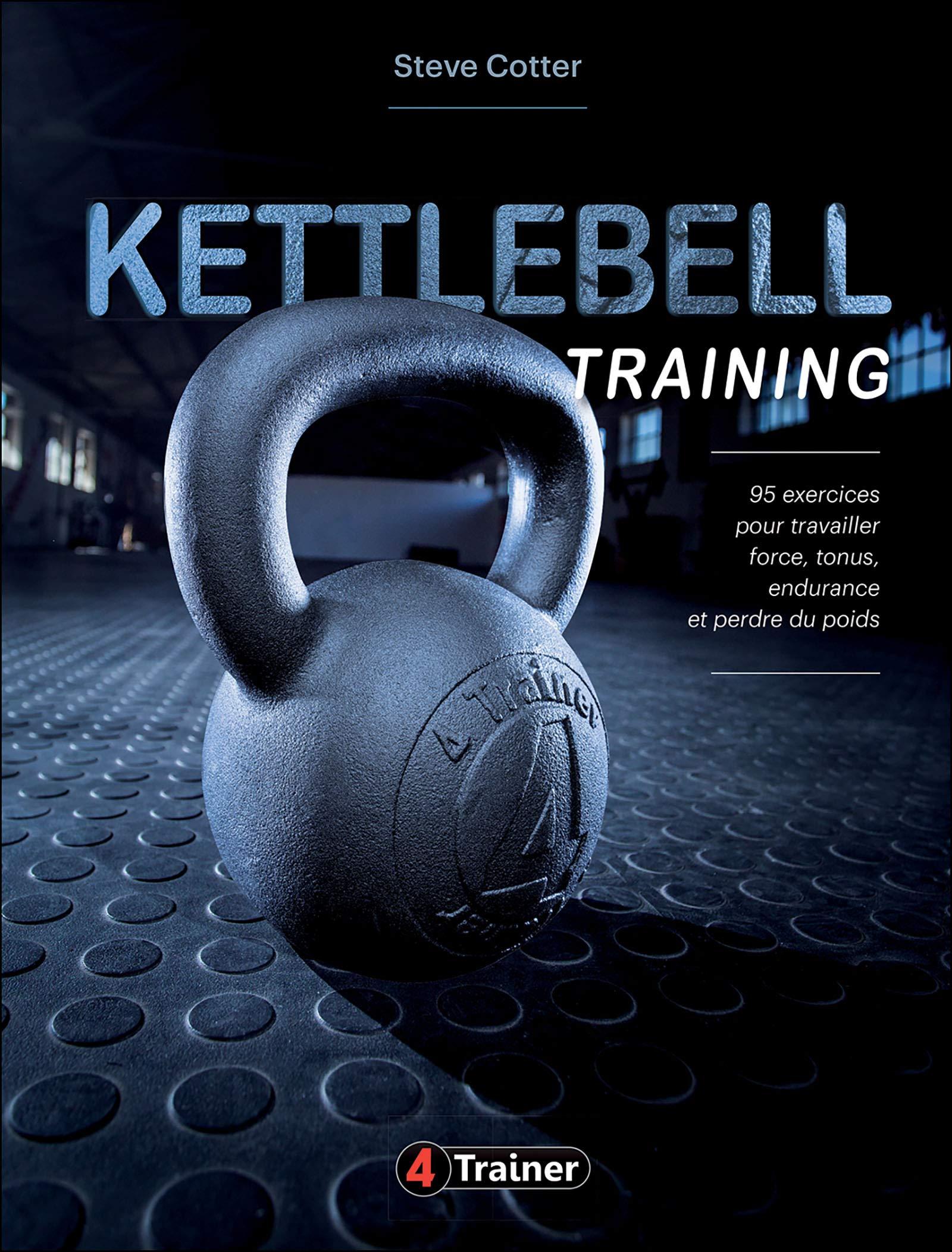 Kettlebell training: Amazon.es: Cotter, Steve, Blackburn, Ken ...
