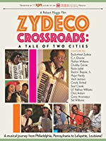 Zydeco Crossroads: A Tale Of Two Cities [OV]