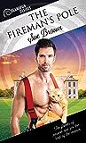 The Fireman's Pole (Dreamspun Desires Book 44)