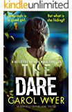 The Dare: An absolutely gripping crime thriller (Detective Natalie Ward Book 3)