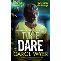 The Dare: An absolutely gripping crime thriller (Detective Natalie Ward Book 3) (English Edition)