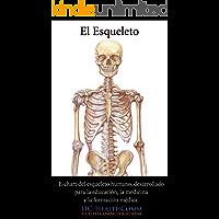 El esqueleto humano, e-chart: E-chart del esqueleto humano, desarrollado para la educación, la medicina y la formación…