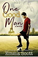 One Good Man Kindle Edition