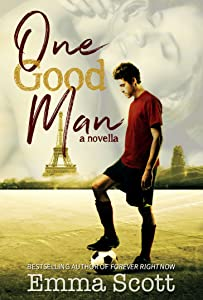 One Good Man: a novella