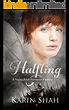 Halfling: A Young Adult Romantic Fantasy