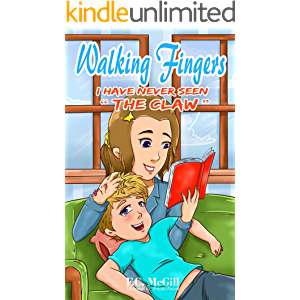 Walking Fingers - Book 3: Walking Fingers - I have never seen The Claw!