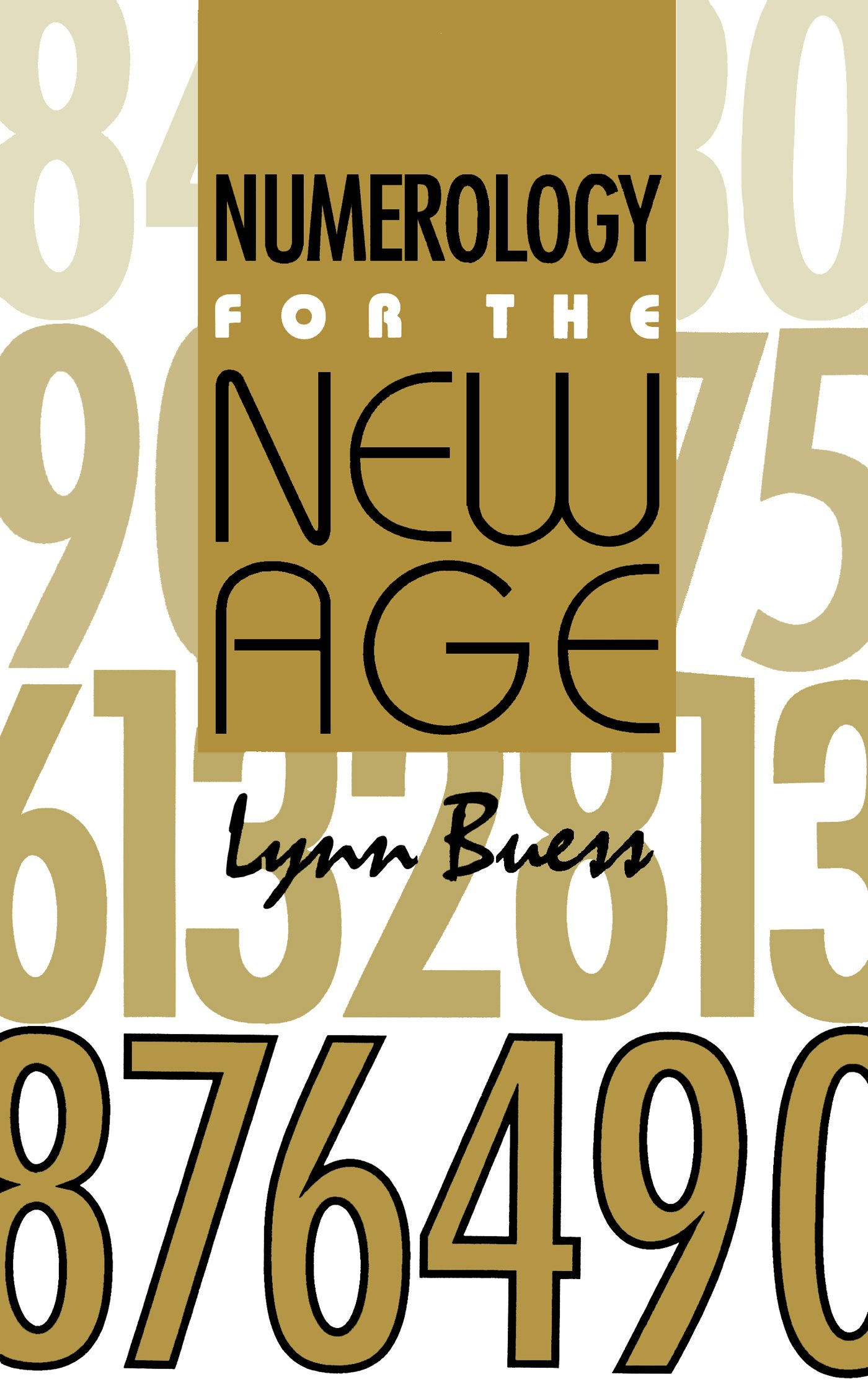Numerology For The New Age Lynn Buess 9780929385310 Amazon Books