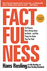 Factfulness: Ten Reasons We're Wrong About the World--and Why Things Are Better Than You Think (English Edition) eBook Kindle